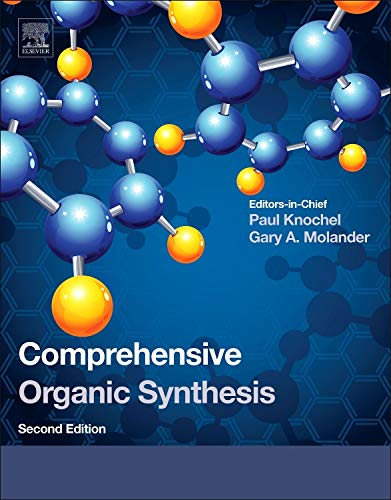 Comprehensive Organic Synthesis, Second Edition