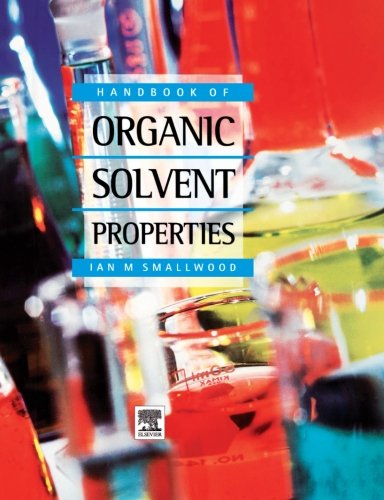 9780080977874: Handbook of Organic Solvent Properties