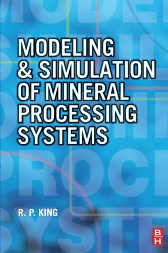 9780080977898: Modeling and Simulation of Mineral Processing Systems
