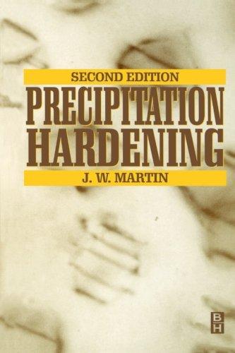 9780080977904: Precipitation Hardening, Second Edition