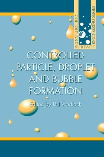 9780080977935: Controlled Particle, Droplet and Bubble Formation