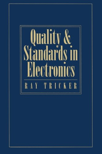 9780080978130: Quality And Standards In Electronics