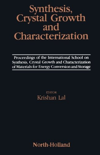 9780080978529: Synthesis, Crystal Growth and Characterization