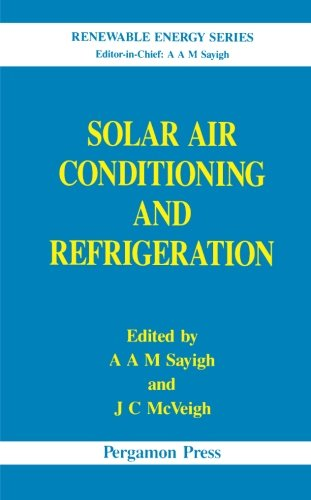 9780080978604: Solar Air Conditioning and Refrigeration
