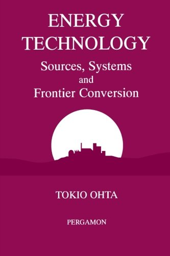 9780080978611: Energy Technology Sources, Systems and Frontier Conversion