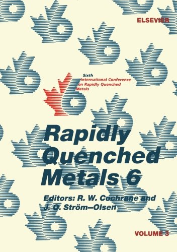 9780080978802: Rapidly Quenched Metals 6, Volume 3