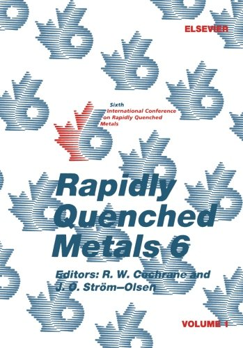 9780080978826: Rapidly Quenched Metals 6, Volume 1