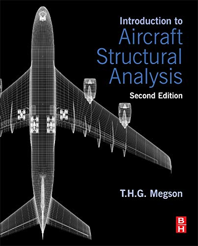 9780080982014: Introduction to Aircraft Structural Analysis, Second Edition