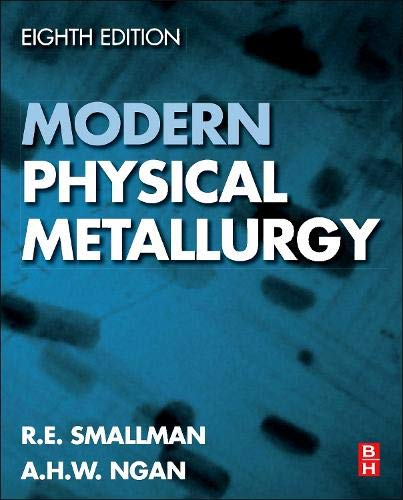 9780080982045: Modern Physical Metallurgy, Eighth Edition