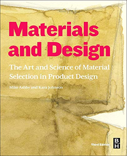 9780080982052: Materials and Design, Third Edition: The Art and Science of Material Selection in Product Design
