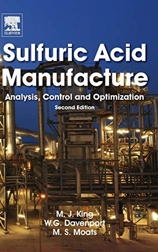 9780080982205: Sulfuric Acid Manufacture: Analysis, Control and Optimization