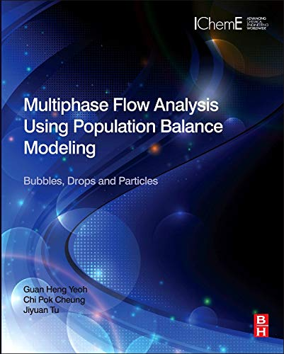 9780080982298: Multiphase Flow Analysis Using Population Balance Modeling