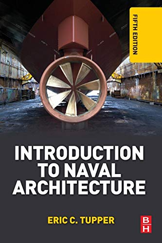 9780080982373: Introduction to Naval Architecture, Fifth Edition