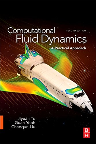 Computational Fluid Dynamics, Second Edition: A Practical: Tu Ph.D. in