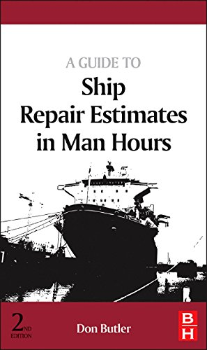 9780080982625: A Guide to Ship Repair Estimates In Man-Hours