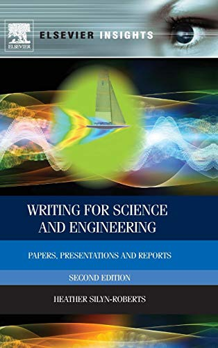 9780080982854: Writing for Science and Engineering: Papers, Presentations and Reports (Elsevier Insights)