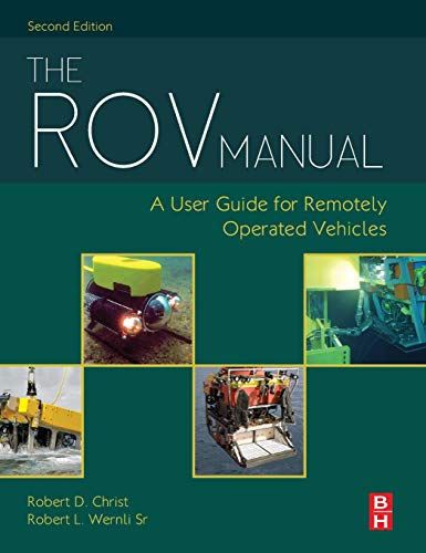 9780080982885: The ROV Manual, Second Edition: A User Guide for Remotely Operated Vehicles