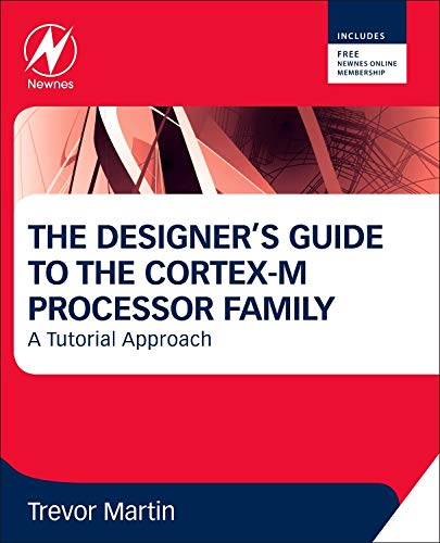 9780080982960: The Designer's Guide to the Cortex-M Processor Family: A Tutorial Approach