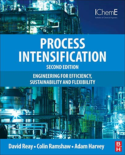 9780080983042: Process Intensification, Second Edition: Engineering for Efficiency, Sustainability and Flexibility (Isotopes in Organic Chemistry)