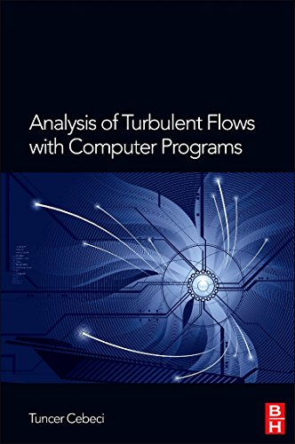 9780080983356: Analysis of Turbulent Flows with Computer Programs