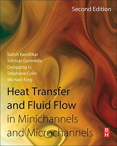 9780080983462: Heat Transfer and Fluid Flow in Minichannels and Microchannels