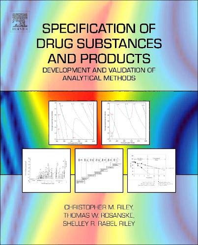 9780080983509: Specification of Drug Substances and Products: Development and Validation of Analytical Methods