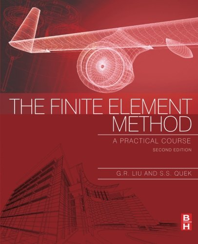 9780080983561: The Finite Element Method, Second Edition: A Practical Course