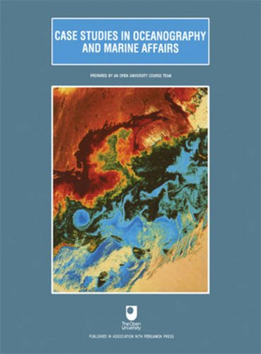 9780080983974: Case Studies in Oceanography and Marine Affairs (S330 (Open University). Oceanography Course. 6)