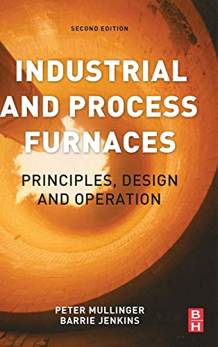9780080993775: Industrial and Process Furnaces: Principles, Design and Operation