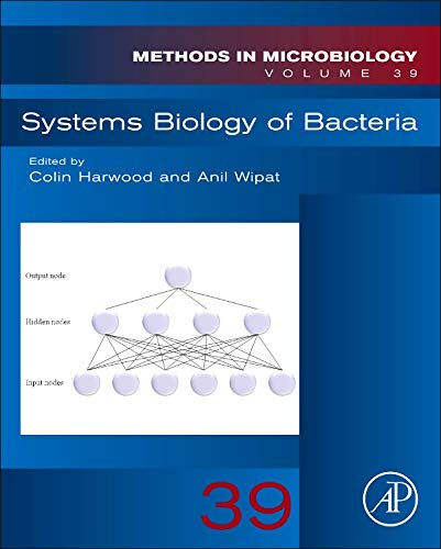 9780080993874: Systems Biology of Bacteria, Volume 39 (Methods in Microbiology)