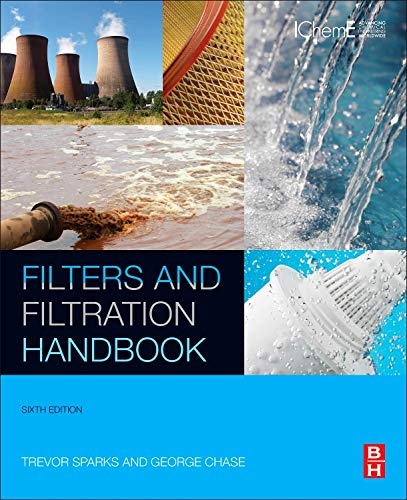 9780080993966: Filters and Filtration Handbook, Sixth Edition