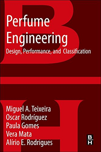 9780080993997: Perfume Engineering: Design, Performance & Classification