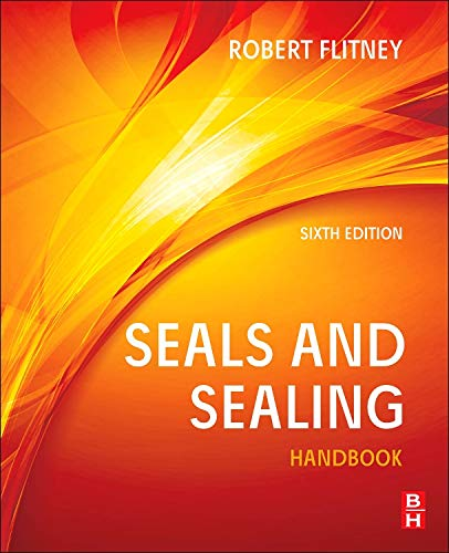 9780080994161: Seals and Sealing Handbook, Sixth Edition