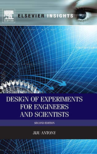 9780080994178: Design of Experiments for Engineers and Scientists, Second Edition (Elsevier Insights)