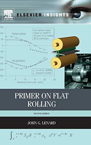 Primer on Flat Rolling: John G. Lenard