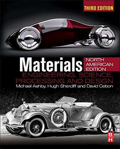 9780080994345: Materials, Third Edition: engineering, science, processing and design; North American Edition