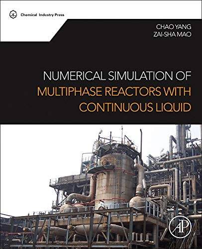 9780080999197: Numerical Simulation of Multiphase Reactors With Continuous Liquid