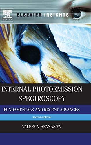 9780080999296: Internal Photoemission Spectroscopy, Second Edition: Fundamentals and Recent Advances