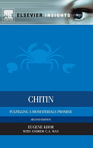 9780080999395: Chitin: Fulfilling a Biomaterials Promise (Elsevier Insights)