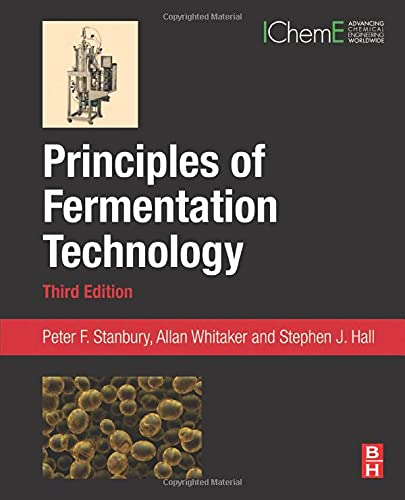 9780080999531: Principles of Fermentation Technology, Third Edition