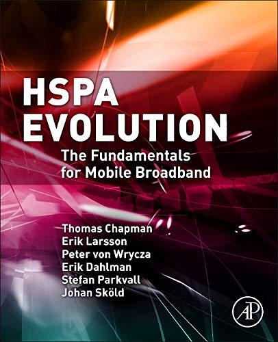 9780080999692: HSPA Evolution: The Fundamentals for Mobile Broadband