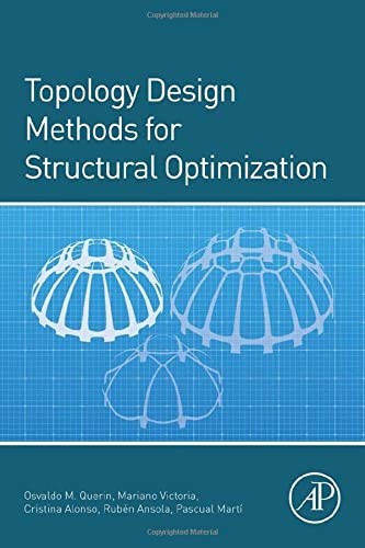 9780080999821: Topology Design Methods for Structural Optimization