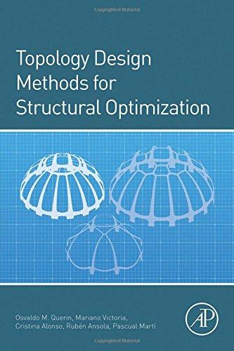 9780080999821: Topology Design Methods for Structural Optimization