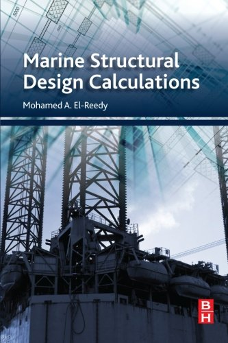 9780080999876: Marine Structural Design Calculations
