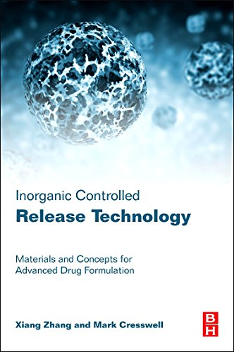 9780080999913: Inorganic Controlled Release Technology: Materials and Concepts for Advanced Drug Formulation