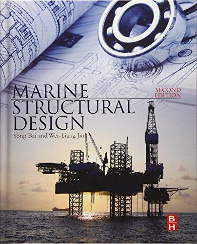 9780080999975: Marine Structural Design, Second Edition