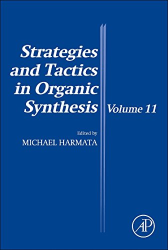 9780081000236: Strategies and Tactics in Organic Synthesis, Volume 11