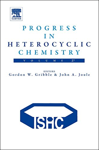 9780081000243: Progress in Heterocyclic Chemistry, Volume 27