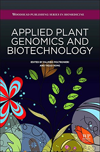 9780081000687: Applied Plant Genomics and Biotechnology (Woodhead Publishing Series in Biomedicine)