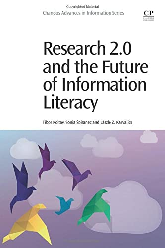 9780081000755: Research 2.0 and the Future of Information Literacy